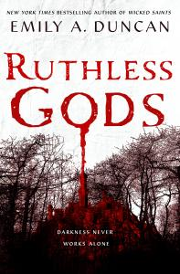 Ruthless Gods (Something Dark and Holy, Volume 2)
