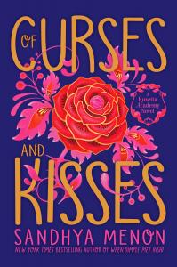 Of Curses and Kisses (St. Rosetta's Academy series, #1)