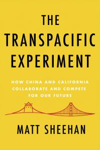The Transpacific Experiment : How China and California Collaborate and Compete for Our Future